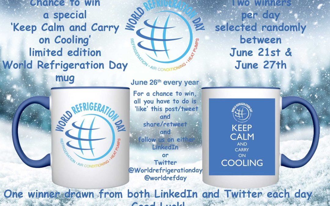 Keep Calm and Win a World Refrigeration Day mug