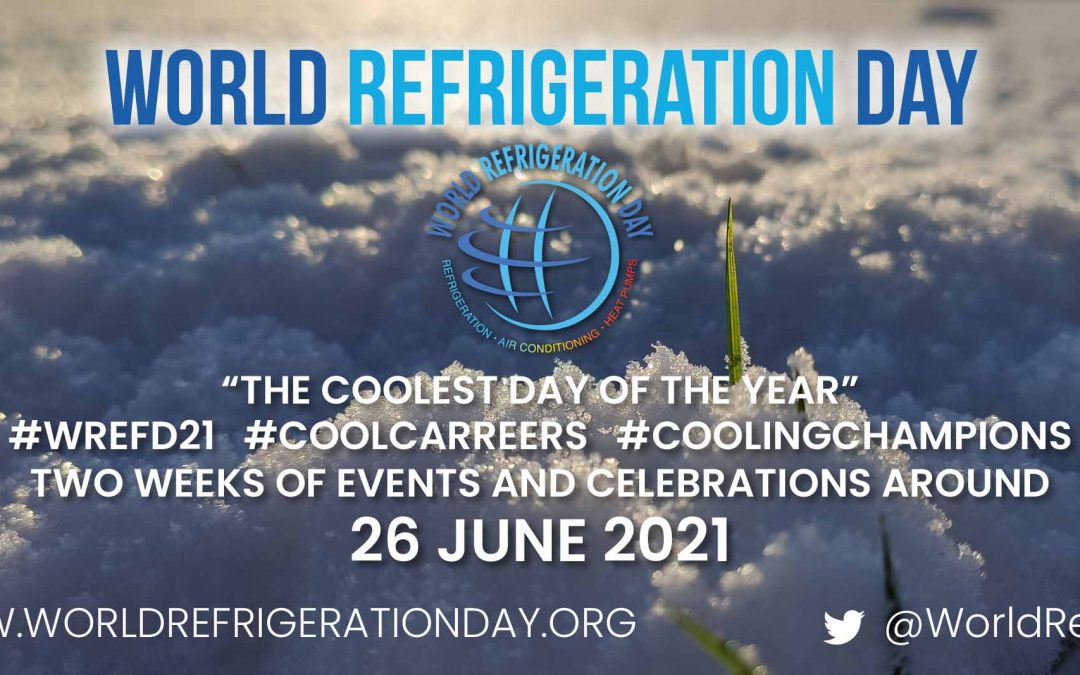UNEP OzonAction Supports World Refrigeration Day 2021 Campaign