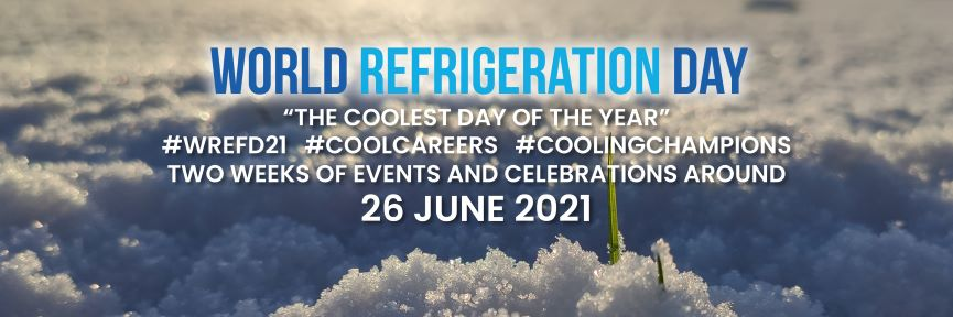 World Refrigeration Day Announces Theme of 2021 Campaign